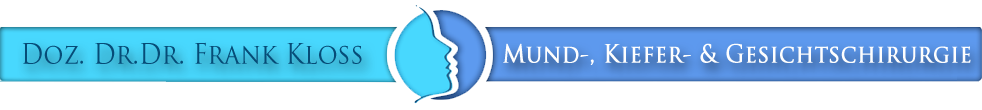 Praxis für Mund-, Kiefer- und Gesichtschirurgie - Priv. Doz. Dr. Dr. Frank Kloss